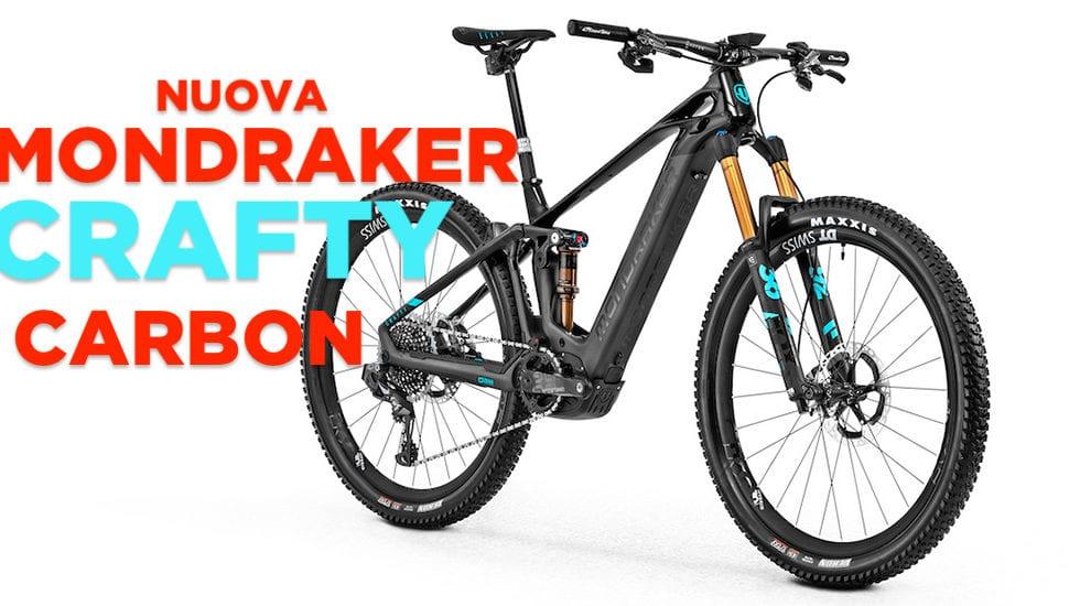 Mondraker Crafty Carbon: tante novità e poco sopra i 19 kg…