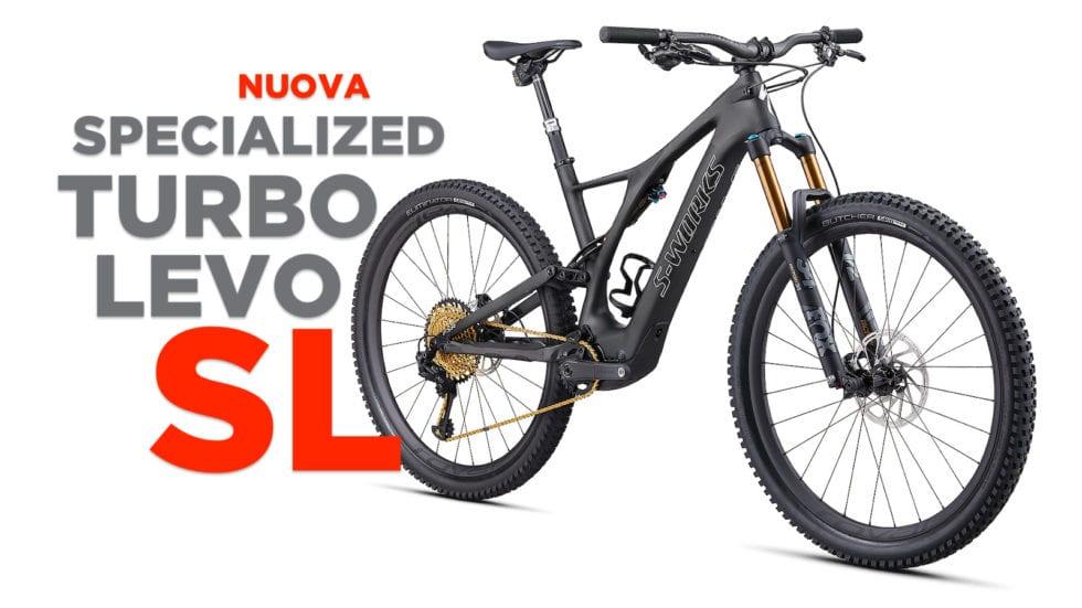 VIDEO – Nuova Specialized Turbo Levo SL: 17,35 Kg e motore nuovo